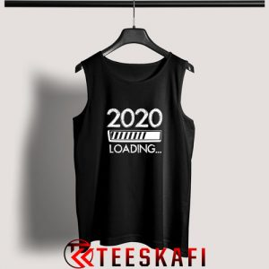 Tank Top 2020 Loading New Year