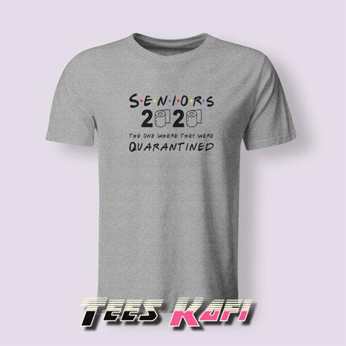Seniors 2020 Quarantine T-Shirt