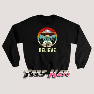 Alien Believe Sweatshirts