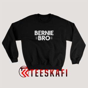 Bernie Bro Sweatshirts For Womens and Mens