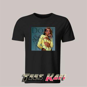 Don't Start Now By Dua Lipa T-Shirt